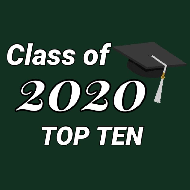 Class of 2020's Top Ten Students Embark on the Next Phase of Their Academic Careers